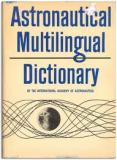 ASTRONAUTICAL MULTILINGUAL DICTIONARY
