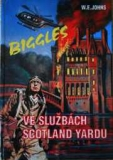 BIGGLES VE SLUŽBÁCH SCOTLAND YARDU