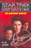 STAR TREK DEEP SPACE NINE 3 - VLASTNÍ KRVÍ