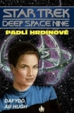 STAR TREK DEEP SPACE NINE 5 - PADLÍ HRDINOVÉ
