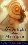 MOONLIGHT INTO MARZIPAN