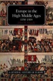 EUROPE IN THE HIGH MIDDLE AGES 1150-1309