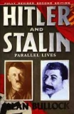 HITLER AND STALIN - PARALLEL LIVES