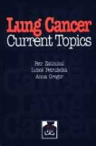 LUNG CANCER - CURRENT TOPICS