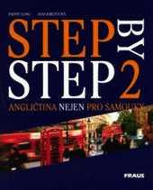 STEP BY STEP 2 + AUDIO CD - ANGLIČTINA NEJEN PRO SAMOUKY