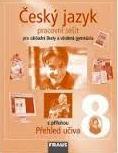 ČESKÝ JAZYK 8 - PRACOVNÍ SEŠIT PRO ZŠ A VG