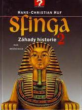 SFINGA 2 - ZÁHADY HISTORIE