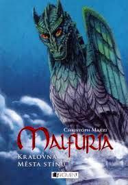 MALFURIA 3 - KRÁLOVNA MĚSTA STÍNŮ