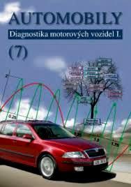 AUTOMOBILY 7 - DIAGNOSTIKA MOTOROVÝCH VOZIDEL
