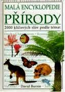 MALÁ ENCYKLOPEDIE PŘÍRODY - 2000 KLÍČOVÝCH SLOV PODLE TÉMAT