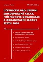 ÚČETNICTVÍ PRO ÚZEMNÍ SAMOSPRÁVNÉ CELKY, PŘÍSPĚVKOVÉ ORGANIZACE A ORGANIZ.. 2010