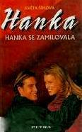 HANKA SE ZAMILOVALA