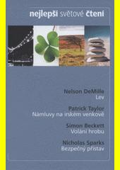 NEJLEPŠÍ SVĚTOVÉ ČTENÍ - LEV - NÁMLUVY NA IRSKÉM VENKOVĚ - VOLÁNÍ HROBU - BEZPEČ