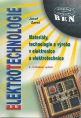 ELEKTROTECHNOLOGIE - MATERIÁLY A TECHNOLOGIE V ELEKTRONICE A ELEKTROTECHNICE