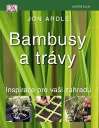Fotografie BAMBUSY A TRÁVY - INSPIRACE PRO VAŠI ZAHRADU