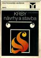 KRBY - NÁVRHY A STAVBA
