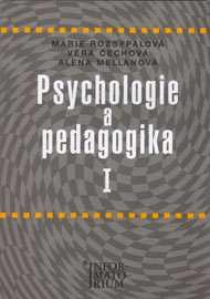 PSYCHOLOGIE A PEDAGOGIKA I PRO STŘEDNÍ ZDRAVOTNICKÉ ŠKOLY