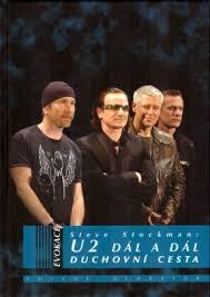 U2 DÁL A DÁL - DUCHOVNÍ CESTA