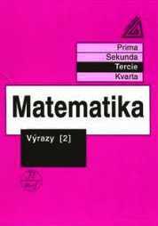 MATEMATIKA - TERCIE - VÝRAZY 2