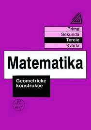 MATEMATIKA - TERCIE - GEOMETRICKÉ KONSTRUKCE