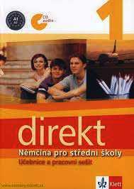 DIREKT 1 - NĚMČINA PRO STŘEDNÍ ŠKOLY - UČEBNICE A PRACOVNÍ SEŠIT + CD