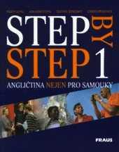 STEP BY STEP 1 - ANGLIČTINA NEJEN PRO SAMOUKY