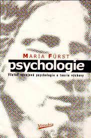 PSYCHOLOGIE - VČETNĚ VÝVOJOVÉ PSYCHOLOGIE A TEORIE VÝCHOVY