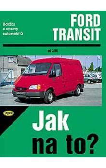 FORD TRANSIT- OD 2/86 - 1995 - JAK NA TO ? (26)