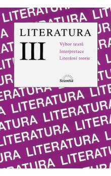 Fotografie LITERATURA III. VÝBOR TEXTŮ