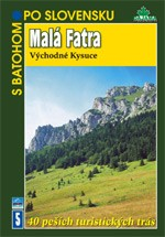 MALÁ FATRA, VÝCHODNÉ KYSUCE - S BATOHOM PO SLOVENSKU 5