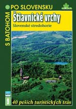 ŠTIAVNICKÉ VRCHY, SLOVENSKÉ STREDOHORIE - S BATOHOM PO SLOVENSKU 9