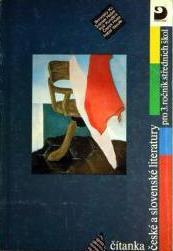 ČÍTANKA ČESKÉ A SLOVENSKÉ LITERATURY PRO 3. ROČNÍK SŠ