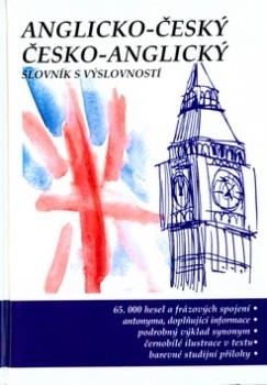 ANGLICKO-ČESKÝ ČESKO-ANGLICKÝ SLOVNÍK S VÝSLOVNOSTÍ