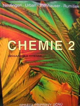 CHEMIE 2 ORGANICKÁ CHEMIE