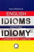 ENGLISH IDIOMS AND PHRASES - IDIOMY A USTÁLENÁ SPOJENÍ V ANGLIČTINĚ