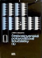 ČESKOSLOVENSKÉ POLOVODIČOVÉ SOUČÁSTKY II.