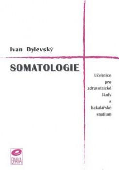 SOMATOLOGIE - UČEBNICE PRO SZŠ A BAKALÁŘSKÉ STUDIUM