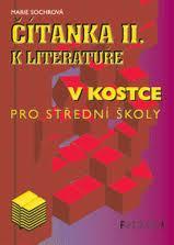 ČÍTANKA II. K LITERATUŘE V KOSTCE - A4