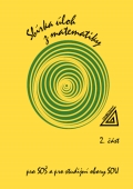 SBÍRKA ÚLOH Z MATEMATIKY PRO SOŠ A PRO STUDIJNÍ OBORY SOU 2 + CD
