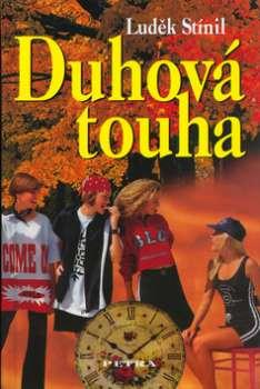 DUHOVÁ TOUHA
