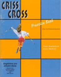 CRISS CROSS PRE-INTERMEDIATE PRACTICE BOOK - ANGLIČTINA PRO STŘEDNÍ ŠKOLY