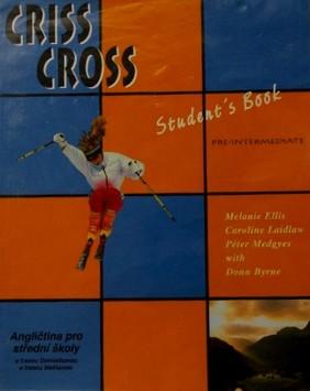 CRISS CROSS PRE-INTERMEDIATE STUDENT´S BOOK - ANGLIČTINA PRO STŘEDNÍ ŠKOLY