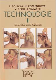 TECHNOLOGIE I. PRO UO KADEŘNÍK