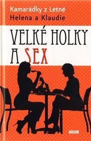 VELKÉ HOLKY A SEX