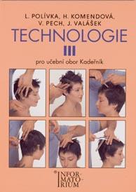 TECHNOLOGIE III. PRO UO KADEŘNÍK