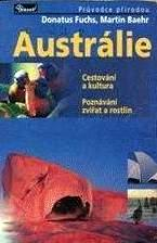 AUSTRÁLIE - PRŮVODCE PŘÍRODOU