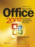 MICROSOFT OFFICE 2007 PODROBNÁ UŽIVATELSKÁ PŘÍRUČKA