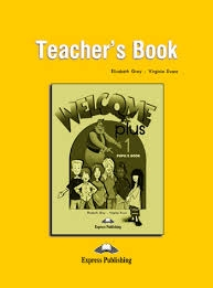 WELCOME PLUS 1 TEACHER´S BOOK