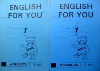 ENGLISH FOR YOU 1 WORKBOOK 1. A 2. ČÁST