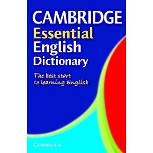 CAMBRIDGE ESSENTIAL DICTIONARY